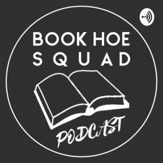 Book Hoe Squad Podcast