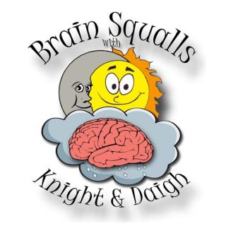 Brain Squalls