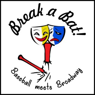 Break A Bat! where Baseball Meets Broadway