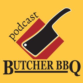 Butcher BBQ Podcast