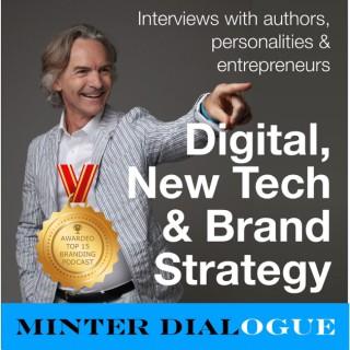 Digital, New Tech & Brand Strategy - MinterDial.com