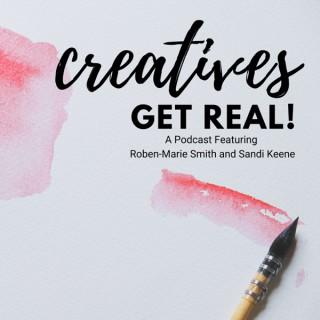Creatives Get Real