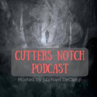 Cutters Notch Podcast