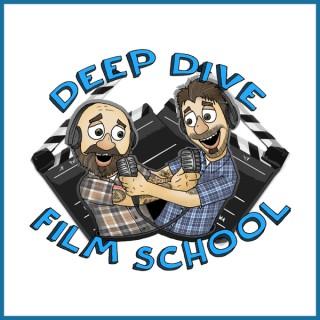 Deep Dive Film School