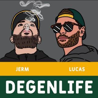 DegenLife