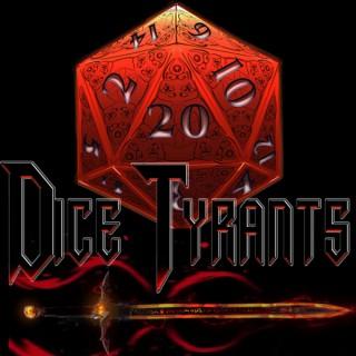 DiceTyrants' Podcast