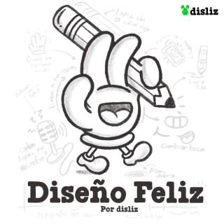 Diseño Feliz por Disliz