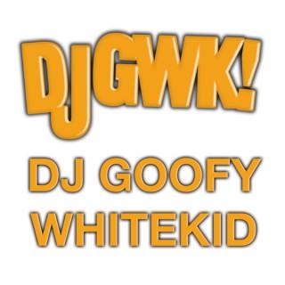 DJ Goofy Whitekid Podcast