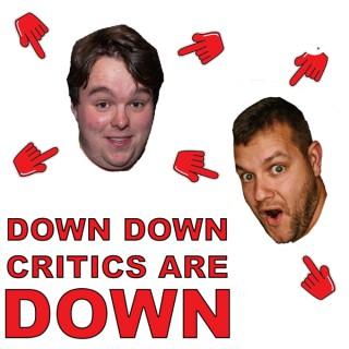 Down Down, Critics are Down