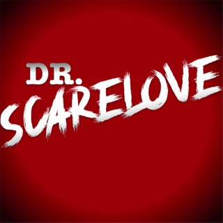 Dr. Scarelove