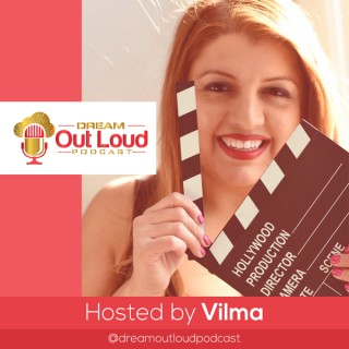 Dream Out Loud Podcast