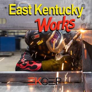 East Kentucky Works Podcast