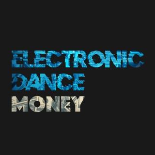 Electronic Dance Money