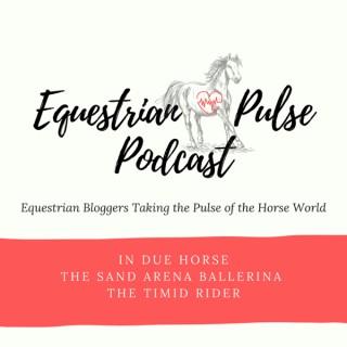 Equestrian Pulse Podcast
