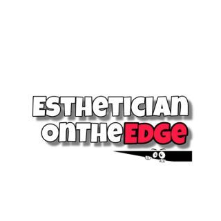 EstheticianOnTheEdge