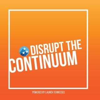 Disrupt the Continuum