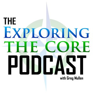 Exploring the Core Podcast
