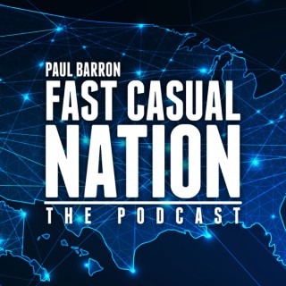 Fast Casual Nation Podcast