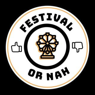 Festival or Nah