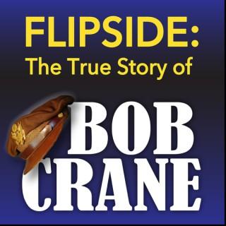 Flipside: The True Story of Bob Crane