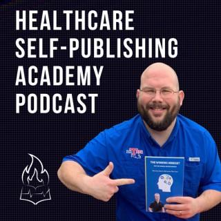 Healthcare Self Publishing Academy Podcast