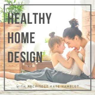 Healthy Home Design