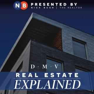 DMV Real Estate Explained