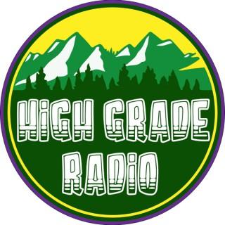 High Grade Radio Podcast