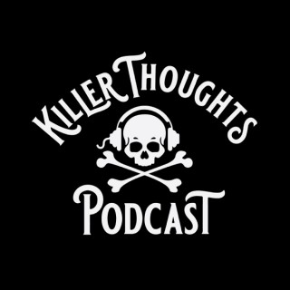 Killer Thoughts Podcast