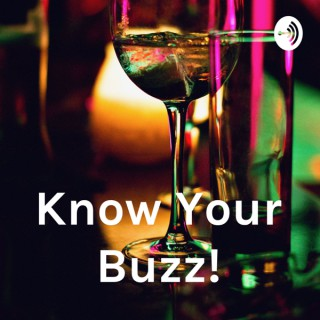 Know Your Buzz!
