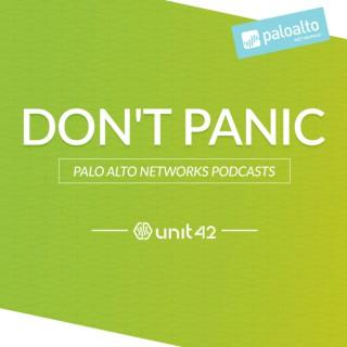 Don't Panic: The Unit 42 Podcast