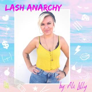 Lash Anarchy
