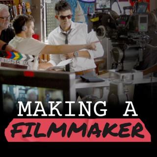 Making a Filmmaker
