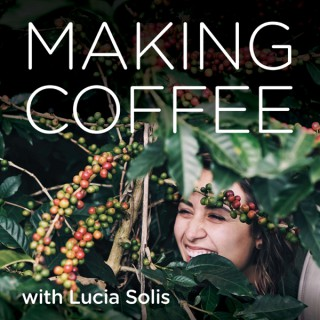 Making Coffee with Lucia Solis