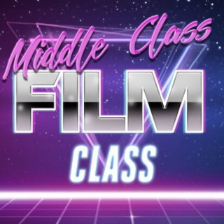 Middle Class Film Class