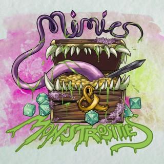 Mimics & Monstrosities