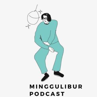 Minggulibur Podcast