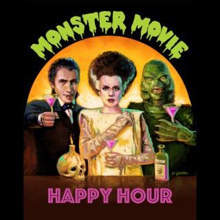 Monster Movie Happy Hour