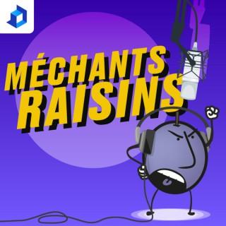 Méchants Raisins