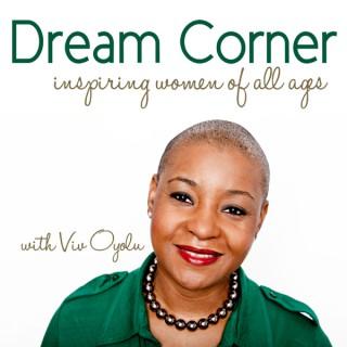 Dream Corner with Viv Oyolu