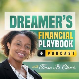 Dreamer's Financial Playbook