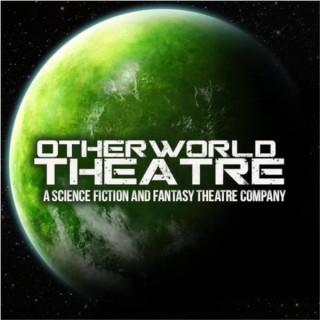 Otherworld Theatre Podcasts