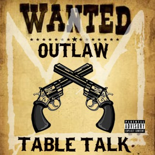 Outlaw Table Talk Podcast