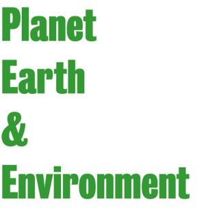 Planet Earth & Environment
