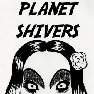 Planet Shivers
