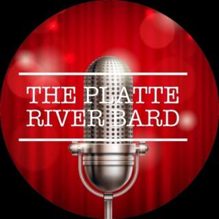Platte River Bard Podcast