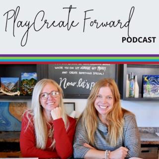 Play Create Forward Podcast