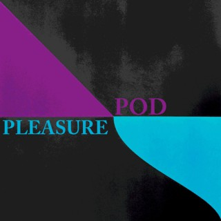 Pleasure Pod
