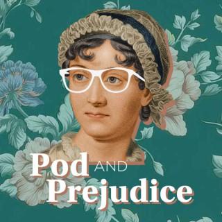 Pod and Prejudice