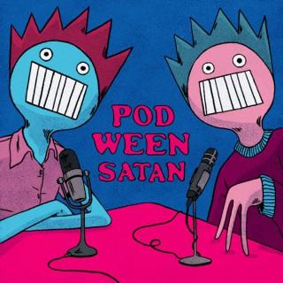 Pod Ween Satan